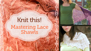 Knit this ! Mastering Lace Shawl