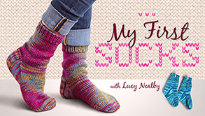 My First Socks by Lucy Neatby on Craftsy